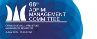 The 68th ADFIMI MANAGEMENT COMMITTEE (MCM) will take place at  Orangeaie hall, Palmeraie, Marrakech in Morocco on 03 April 2019 at 11:00 -13:00.